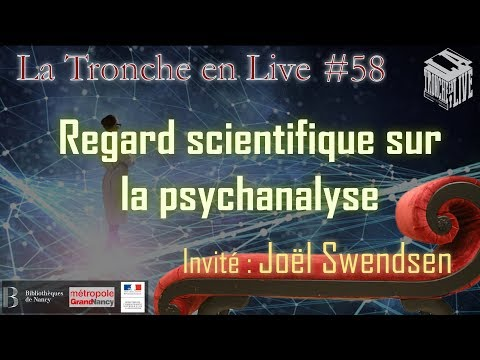 Regard scientifique sur la psychanalyse (TenL#58)